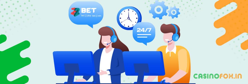 22Bet india customer support