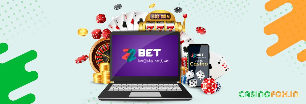 introduction to 22bet india - casino and betting