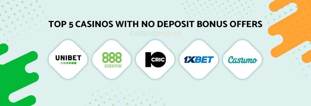 top 5 casinos with no deposit bonus in india