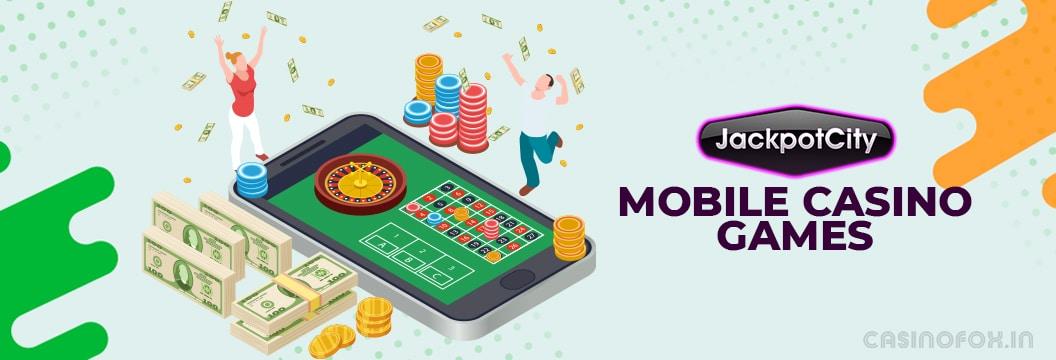 jackpot city mobile casino games