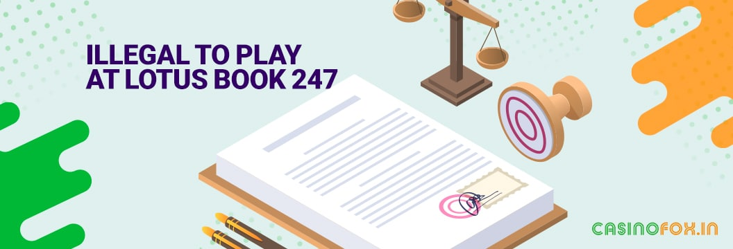 it is illegal to play at lotusbook247.com and similar sites